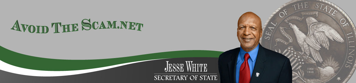 Office of the Illinois Secretary of State Jesse White AvoidtheScam.net